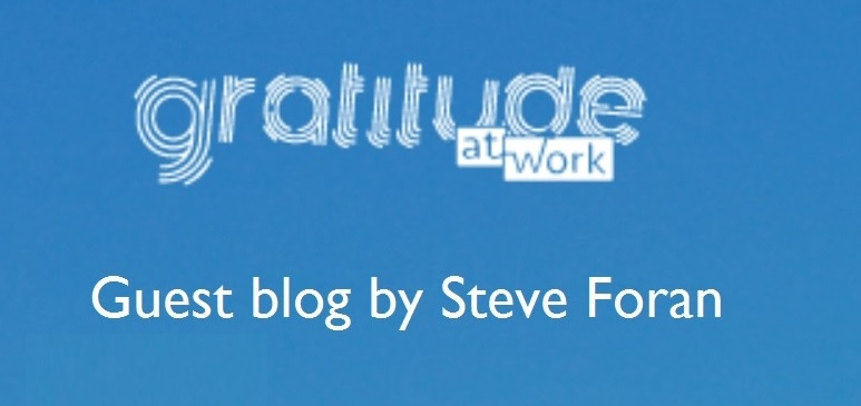 Ingrates and Ungrates – Guest Blog from Steve Foran www.gratitudeatwork.ca