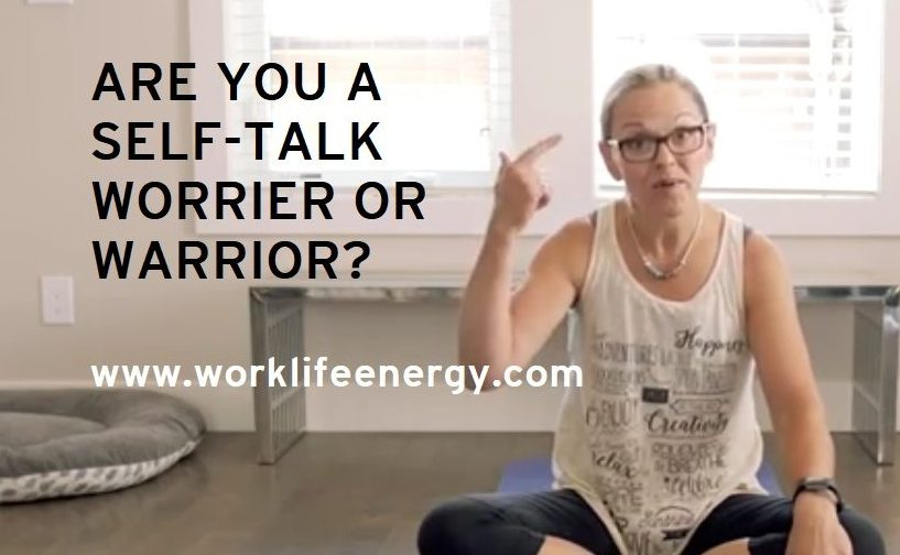 Success-Energy Lab: Are you a Self-Talk Worrier or Warrior?