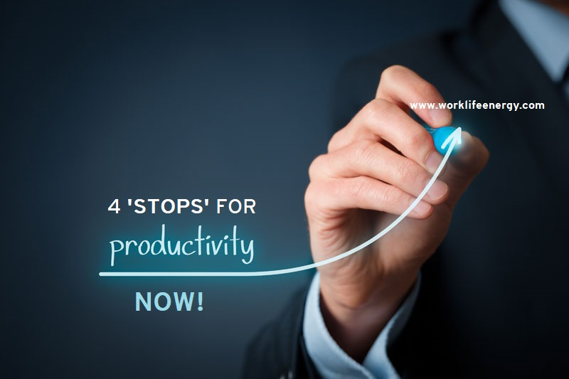 Work-Life Recharge 45 – 4 'STOPS' for Productivity Now