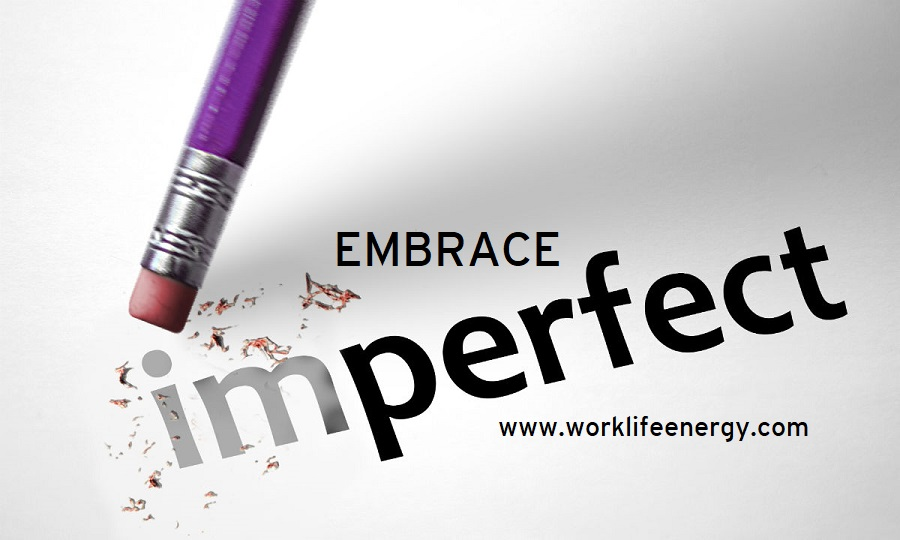 Work-Life Recharge 48 – Let Go of Perfection