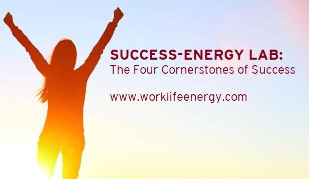 Success-Energy Lab: The Four Cornerstones of Success