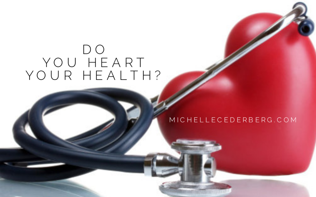 February is Heart Month – Do you Heart your Health?