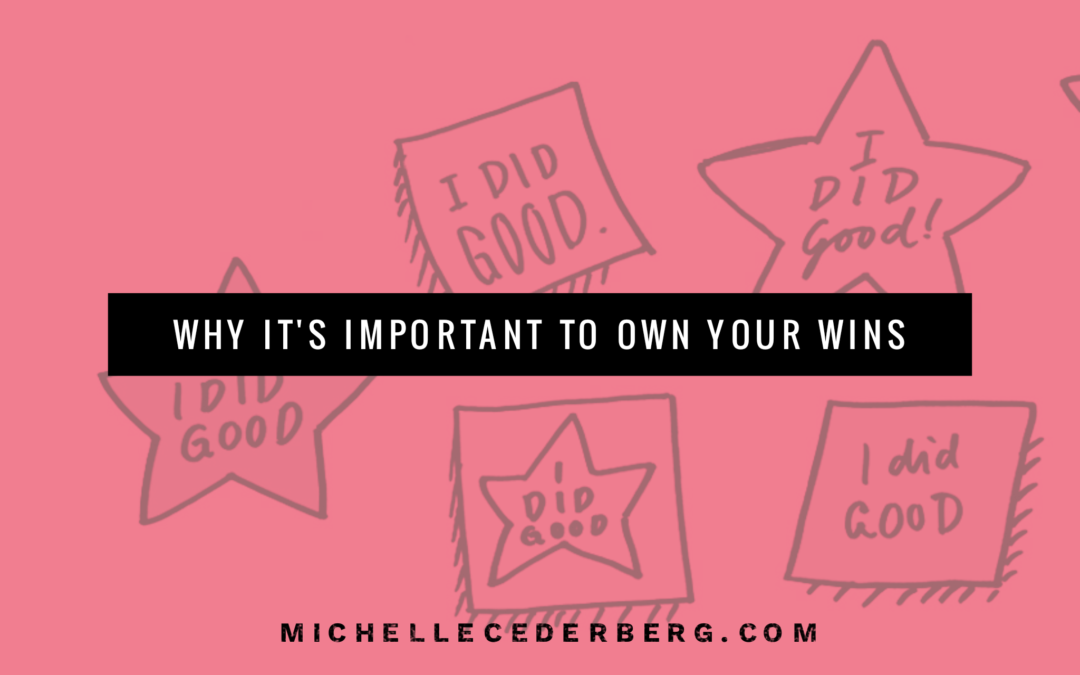 Why It's Important to Own Your Wins