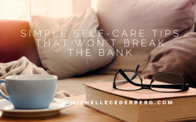 Simple Self-Care Tips that Won't Break the Bank