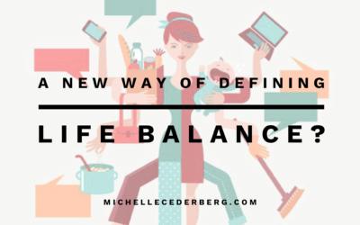 A New Way of Defining Life Balance?