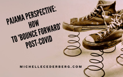 Pajama Perspective: How to 'Bounce Forward' Post-Covid