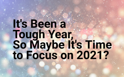 It's Been a Tough Year, So Maybe It's Time to Focus on 2021?