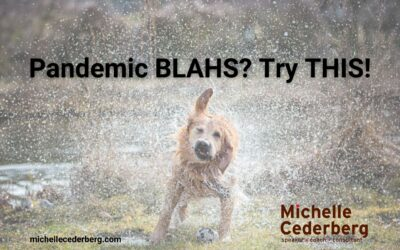 Pandemic BLAHS? Try THIS!