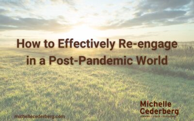 How to Re-engage in a Post-Pandemic World