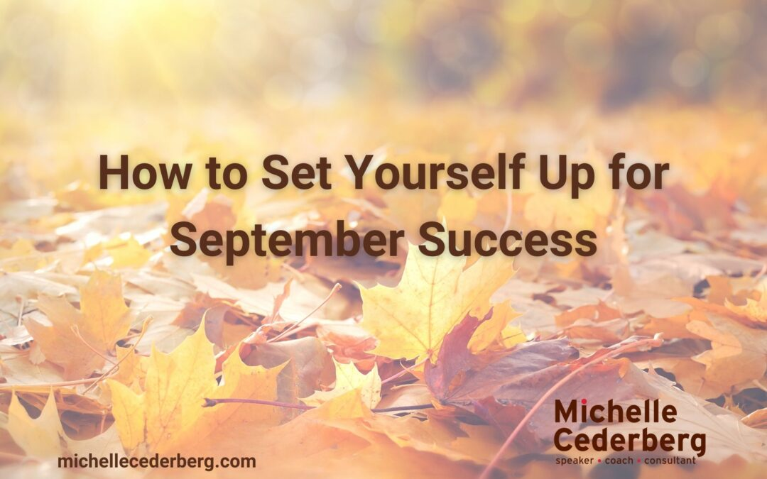 How To Set Yourself Up for September Success