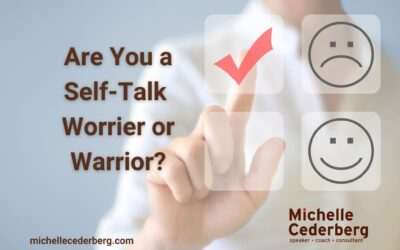 Are you a Self-talk Worrier or Warrior?